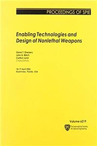 eBook Enabling Technologies and Design of Nonlethal Weapons (Proceedings of Spie) ePub