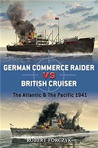 eBook German Commerce Raider vs British Cruiser: The Atlantic  The Pacific 1941 (Duel) ePub