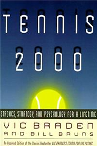 eBook Tennis 2000: Strokes, Strategy, and Psychology for a Lifetime ePub