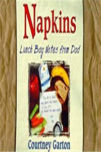 eBook Napkins: Lunch Bag Notes from Dad ePub