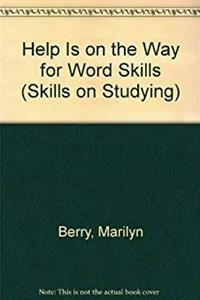 eBook Help Is on the Way for Word Skills (Skills on Studying) ePub