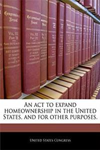 eBook An act to expand homeownership in the United States, and for other purposes. ePub