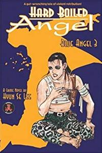 eBook Hard Boiled Angel: Blue Angel 3 ePub