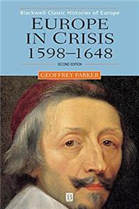 eBook Europe in Crisis: 1598-1648 (Blackwell Classic Histories of Europe) ePub