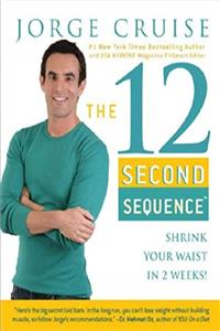 eBook The 12 Second Sequence: Shrink Your Waist in 2 Weeks ePub