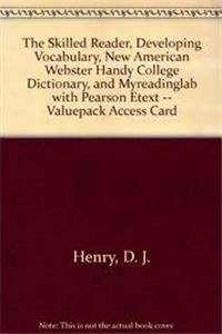 eBook The Skilled Reader, Developing Vocabulary, New American Webster Handy College Dictionary, and MyReadingLab with Pearson eText -- Valuepack Access Card ePub
