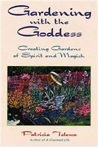 eBook Gardening With the Goddess: Creating Gardens of Spirit and Magick ePub