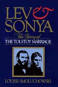 eBook Lev and Sonya: The Story of the Tolstoy Marriage ePub