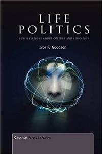 eBook Life Politics: Conversations about Culture and Education ePub