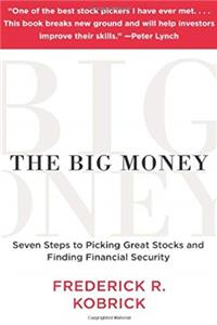 eBook The Big Money: Seven Steps to Picking Great Stocks and Finding Financial Security ePub