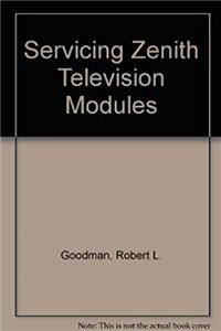 eBook Servicing Zenith Television Modules ePub
