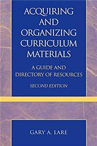 eBook Acquiring and Organizing Curriculum Materials: A Guide and Directory of Resources ePub