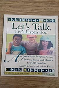 eBook Let's Talk, Let's Listen, Too: Guides for Growing a Healthy Family (Confident Kids) ePub