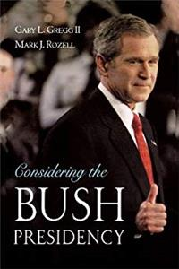 eBook Considering the Bush Presidency ePub