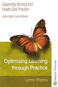 eBook Optimising Learning through Practice: Expanding Nursing and Health Care Practice Series ePub