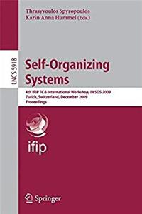 eBook Self-Organizing Systems: 4th IFIP TC 6 International Workshop, IWSOS 2009, Zurich, Switzerland, December 9-11, 2009, Proceedings (Lecture Notes in Computer Science) ePub