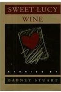 eBook Sweet Lucy Wine: Stories ePub