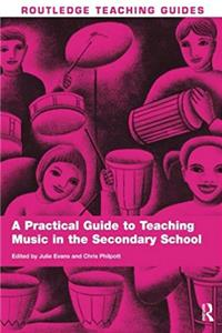 eBook A Practical Guide to Teaching Music in the Secondary School (Routledge Teaching Guides) ePub