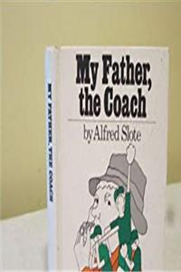 eBook My Father, the Coach ePub