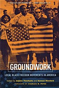 eBook Groundwork: Local Black Freedom Movements in America ePub