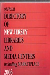 eBook Official Directory of New Jersey Libraries and Media Centers, 2006: Including Marketplace (Official Directory of New Jersey Libraries  Media Centers) ePub