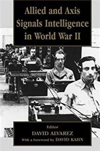 eBook Allied and Axis Signals Intelligence in World War II (Studies in Intelligence) ePub