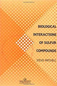 eBook Biological Interactions Of Sulfur Compounds ePub