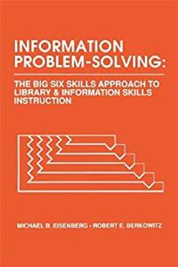 eBook Information Problem-Solving: The Big6 Skills Approach to Library and Information Skills Instruction (Contemporary Studies in Information Management, Policies  Services) ePub