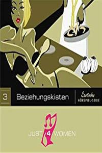 eBook Just 4 Women 03. Beziehungskisten (Just 4 Women). CD ePub