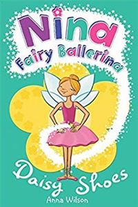 eBook Nina Fairy Ballerina: Daisy Shoes ePub