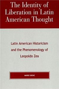 eBook The Identity of Liberation in Latin American Thought ePub
