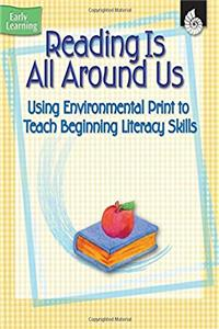 eBook Reading is All Around Us (Early Childhood Resources) (Early Learning) ePub
