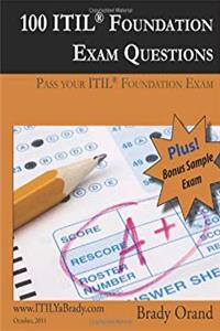 eBook 100 ITIL Foundation Exam Questions Pass Your ITIL Foundation Exam ePub