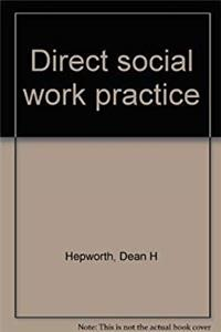 eBook Direct Social Work Practice: Theory and Skills ePub