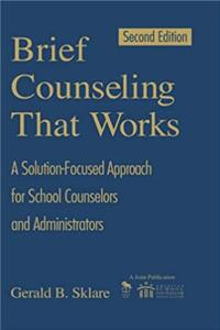 eBook Brief Counseling That Works: A Solution-Focused Approach for School Counselors and Administrators ePub