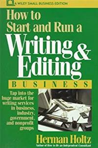 eBook How to Start and Run a Writing and Editing Business (Wiley Small Business Editions) ePub