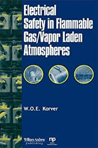 eBook Electrical Safety in Flammable Gas/Vapor Laden Atmospheres ePub