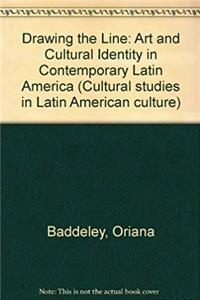 eBook Drawing the line: Art and cultural identity in contemporary Latin America (Critical studies in Latin American culture) ePub