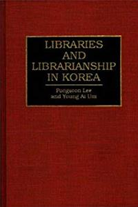 eBook Libraries and Librarianship in Korea ePub