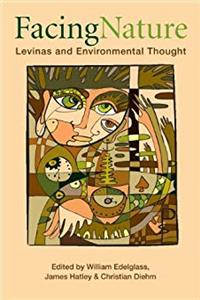 eBook Facing Nature: Levinas and Environmental Thought ePub