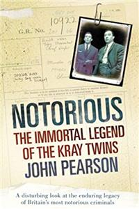 eBook Notorious: The Immortal Legend of the Kray Twins ePub