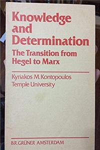 eBook Knowledge and Determination: The Transition from Hegel to Marx ePub
