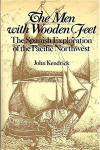 eBook The Men With Wooden Feet: The Spanish Exploration of the Pacific Northwest ePub