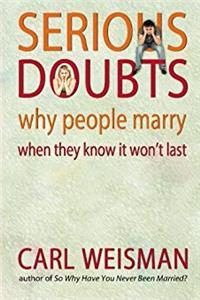 eBook Serious Doubts: Why People Marry When They Know It Won't Last ePub