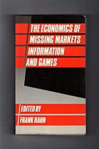 eBook The Economics of Missing Markets, Information, and Games ePub