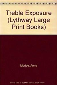 eBook Treble Exposure (Lythway Large Print Books) ePub