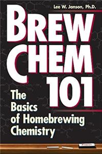 eBook Brew Chem 101: The Basics of Homebrewing Chemistry ePub