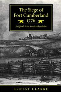 eBook The Siege of Fort Cumberland, 1776: An Episode in the American Revolution ePub