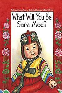 eBook What Will You Be, Sara Mee? ePub