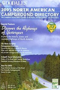 eBook Woodall's North American Campground Directory, 2005: The Active RVer's Guide to RV Parks, Service Centers  Atrractions (Good Sam RV Travel Guide  Campground Directory) ePub